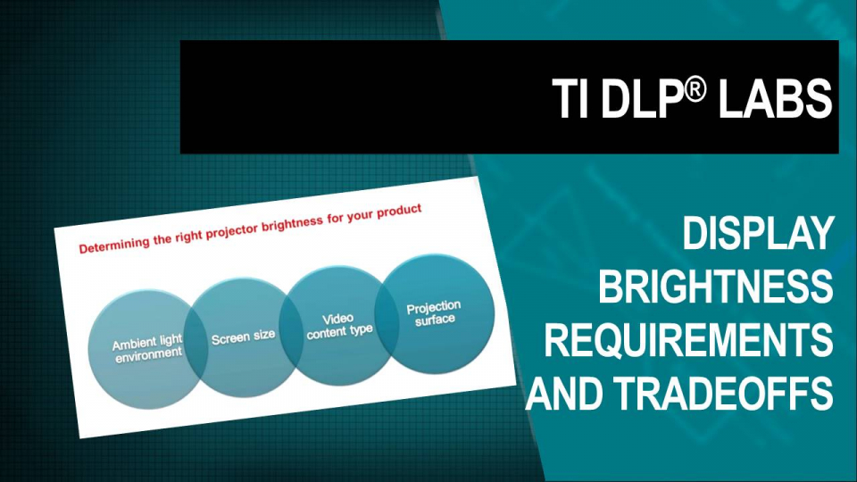 DLP Labs, DLP training, DLP Technology, brightness requirements and tradeoffs
