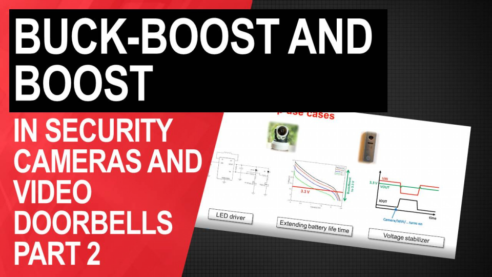 buck-boost in wireless security cameras and video doorbells
