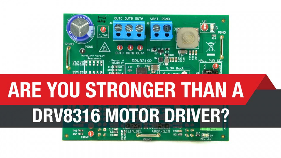Are you stronger than a DRV8316?