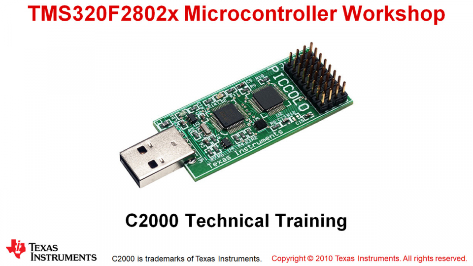 F2802x Microcontroller Workshop