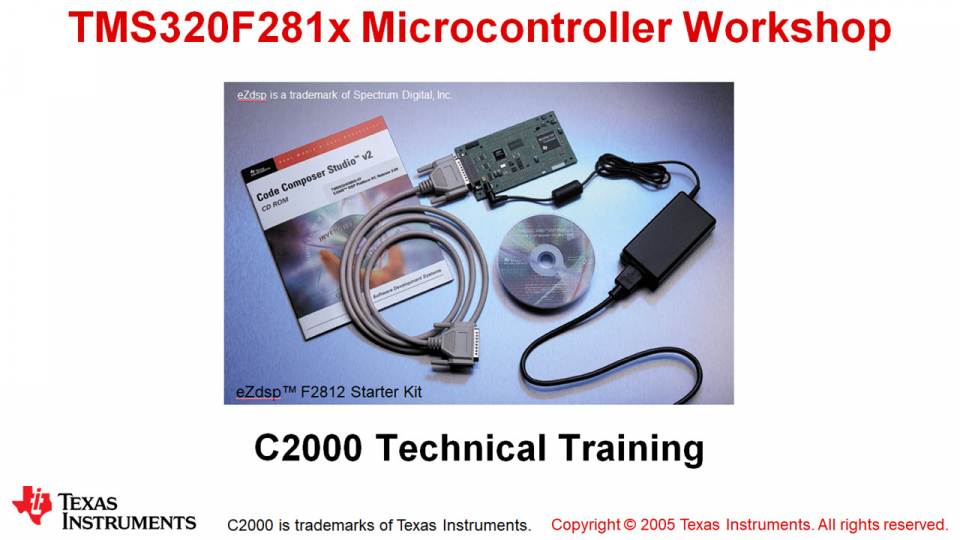 F281x Microcontroller Workshop
