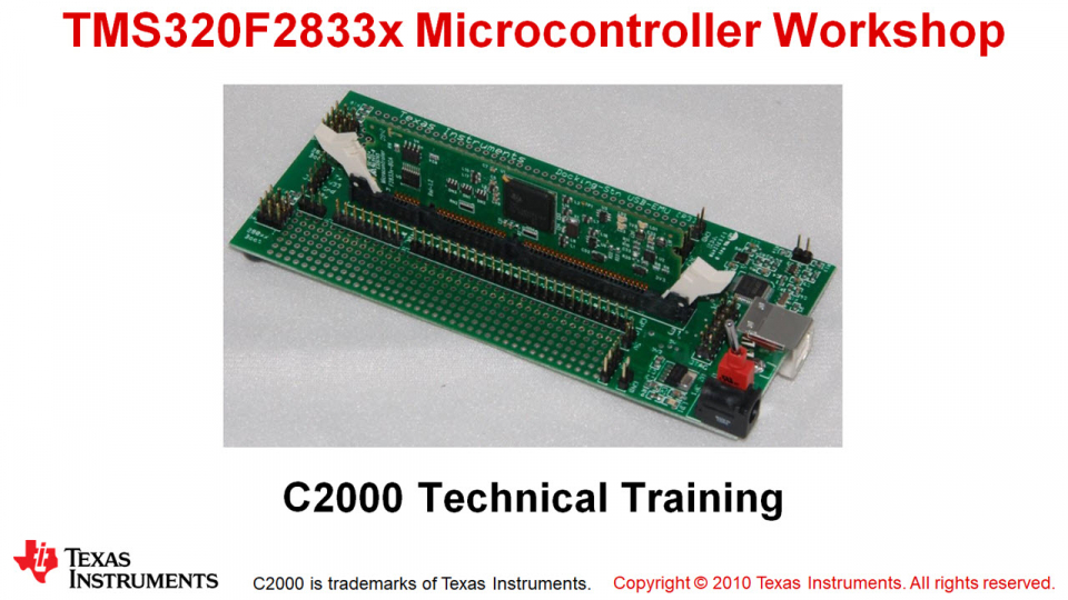 F2833x Microcontroller Workshop