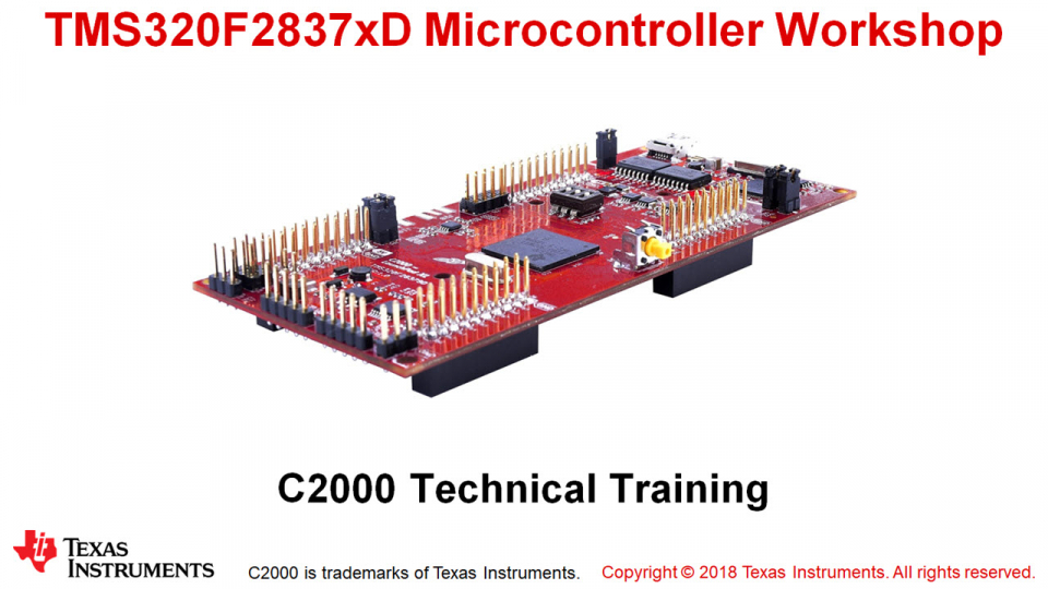 F2837xD Microcontroller Workshop