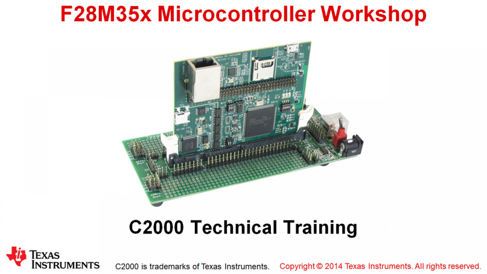 F28M35x Microcontroller Workshop