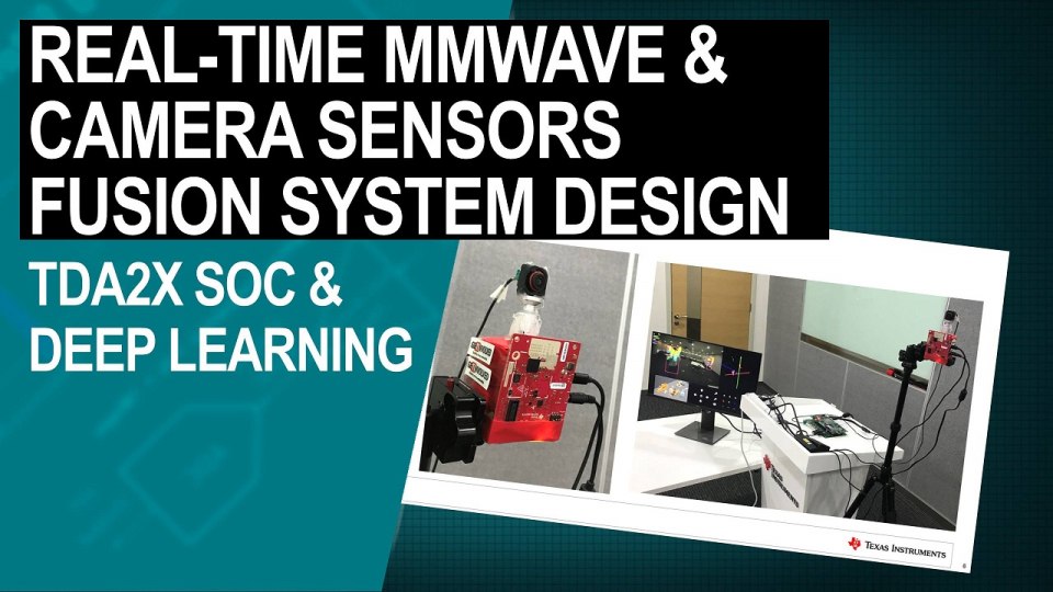 A Real-Time mmWave and Camera Sensors Fusion System Design Based on TDA2x SoC and Deep Learning