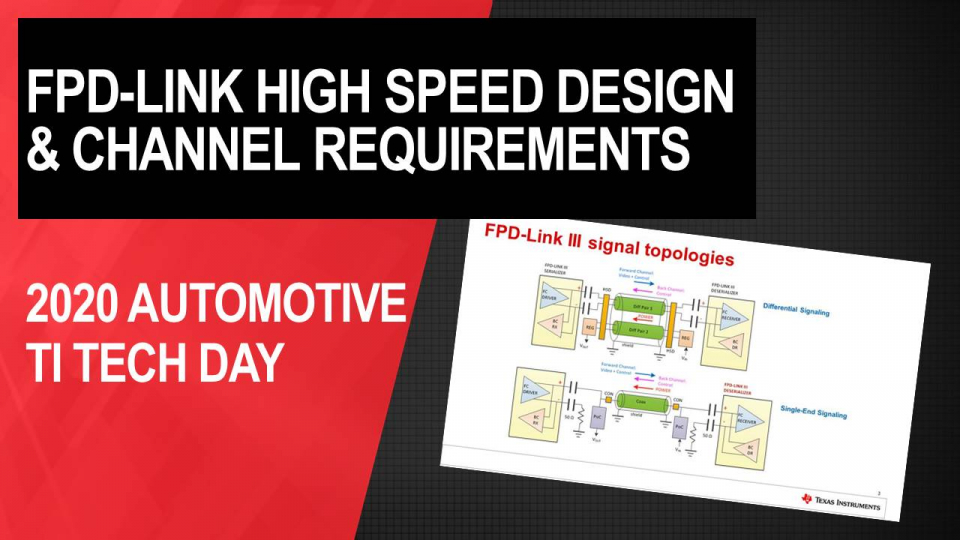 FPD-Link High Speed Design and Channel Requirements
