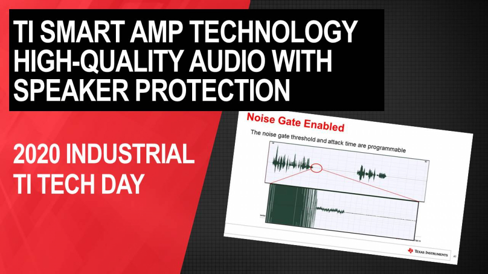 How TI Smart Amp technology enables high quality audio with optimized subsystem design and built-in advanced speaker protection