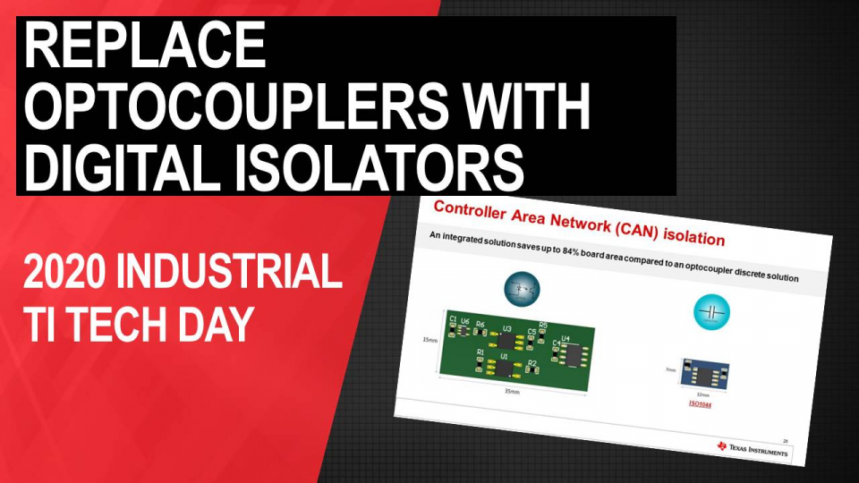 Improve your isolation design's reliability, robustness and performance by upgrading from optocouplers to digital isolators