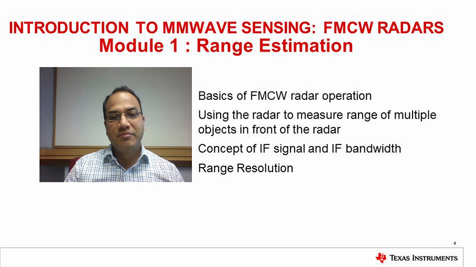 Intro to mmWave Sensing : FMCW Radars - Module 1 : Range Estimation
