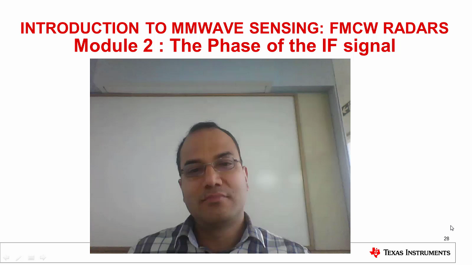 Intro to mmWave Sensing : FMCW Radars - Module 2 : The Phase of the IF Signal