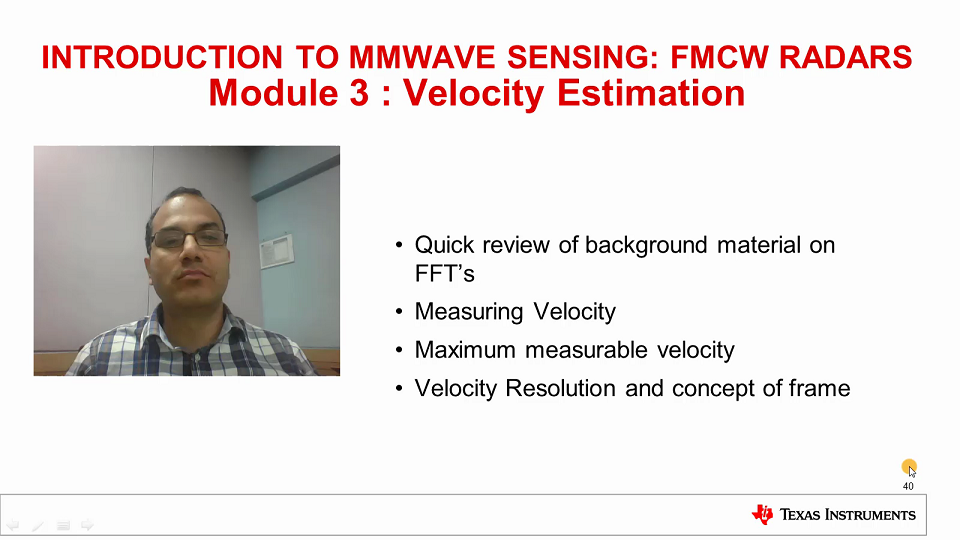 Intro to mmWave Sensing : FMCW Radars - Module 3 : Velocity Estimation