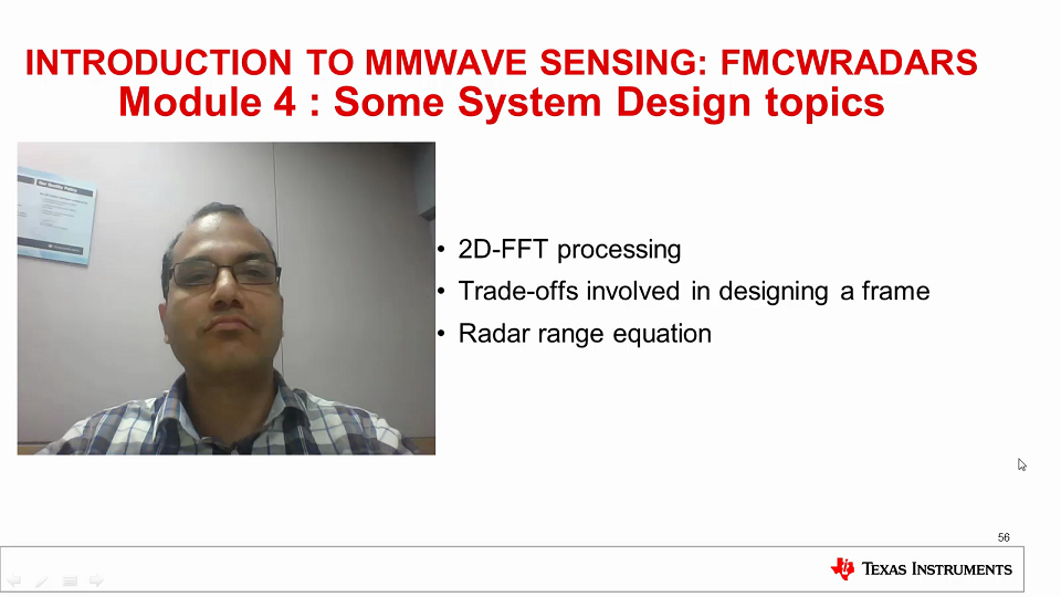 Intro to mmWave Sensing : FMCW Radars - Module 4 : Some System Design Topics