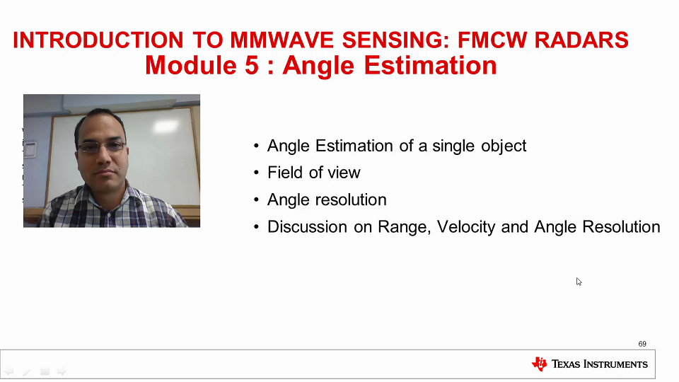Intro to mmWave Sensing : FMCW Radars - Module 5 : Angle Estimation