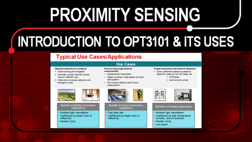 Proximity Sensing: Introduction to OPT3101 and its Uses
