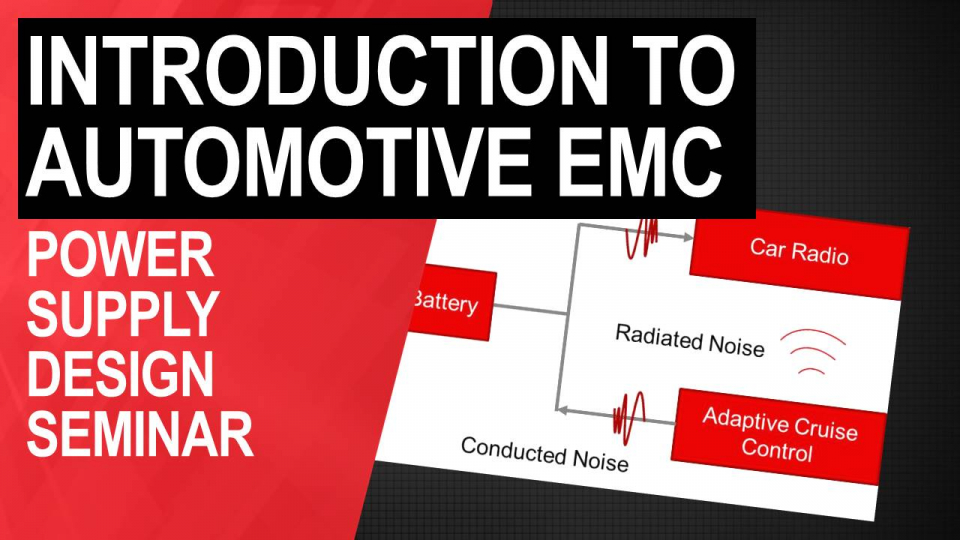 Introduction to Automotive EMC: Power Converter Noise Mitigation Techniques