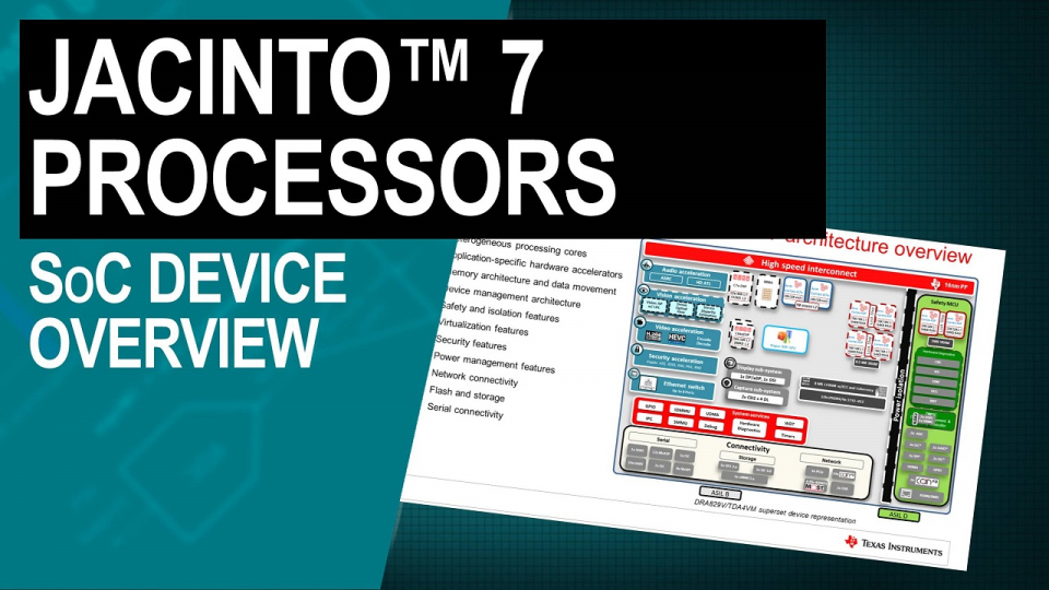 Jacinto 7 device overview