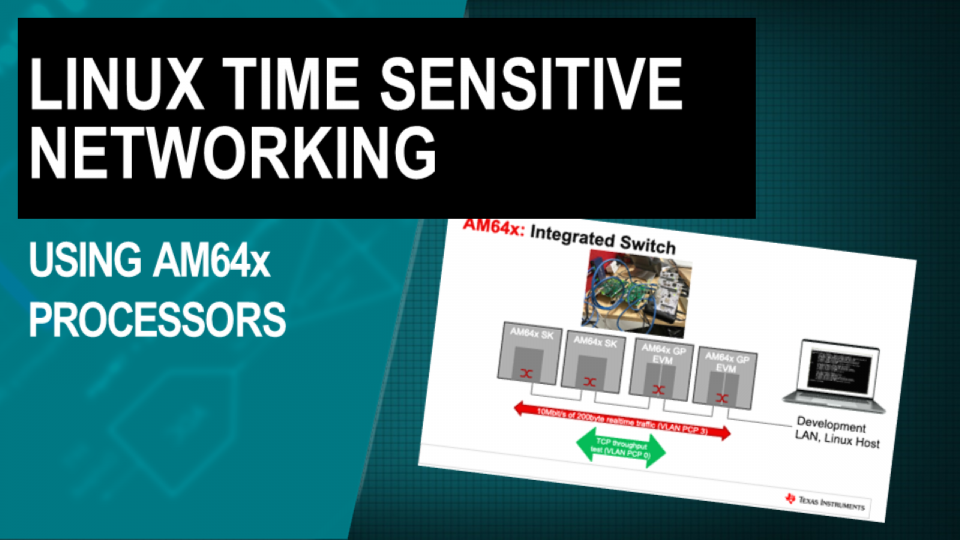 Time sensitive networking using Linux on AM64x processors