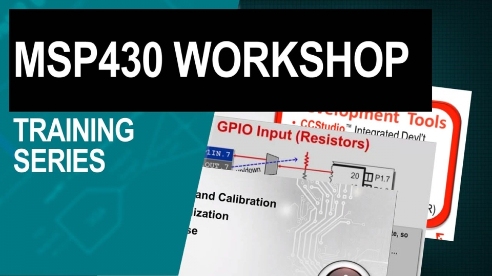 MSP430 Training Series