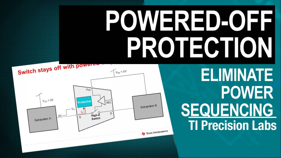 eliminate power sequencing and back powering with powered off protection