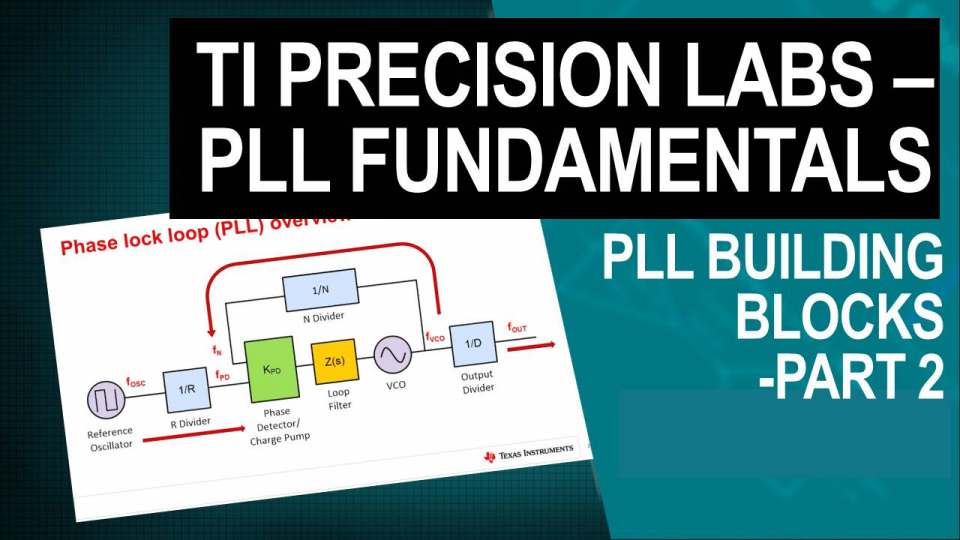 TI Precision Labs Part 2