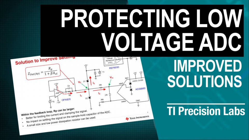 Protecting low voltage ADC, improved solutions