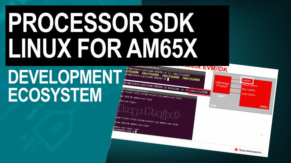 Processor SDK Linux for AM65x Sitara Processors: development ecosystem