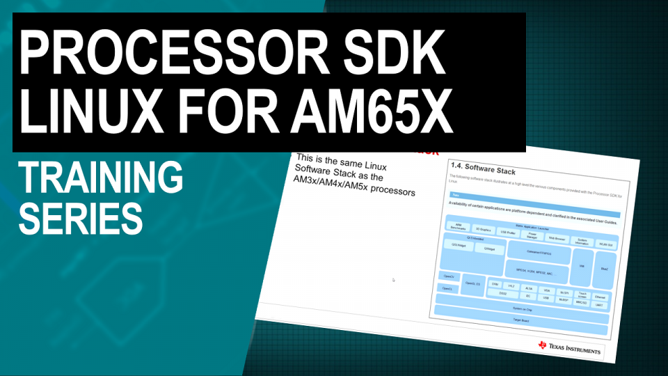 Processor SDK Linux for AM65x Sitara processors training series