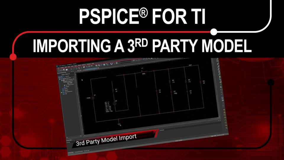 PSpice for TI - 3rd Party Model Import