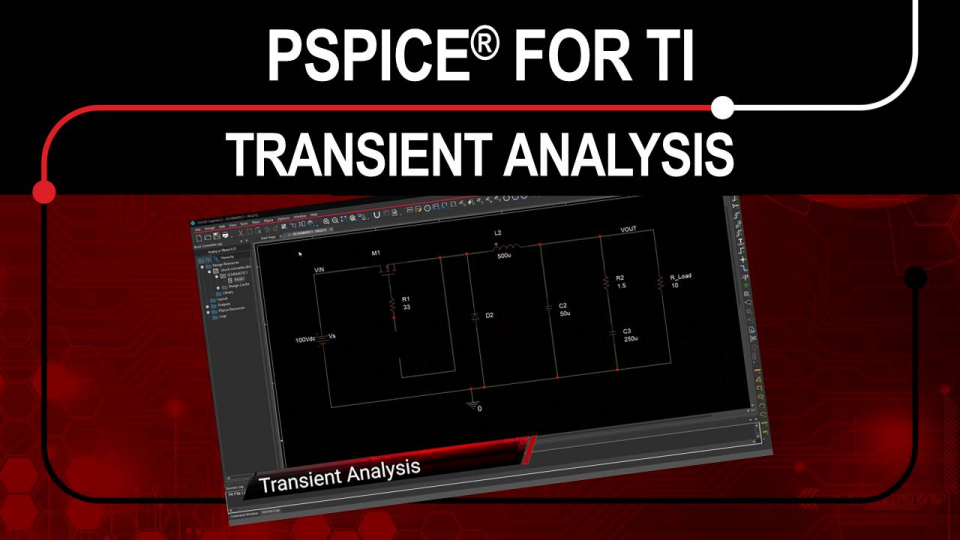 PSpice for TI - Transient Analysis