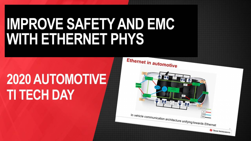 Improving Safety and EMC with TI's Automotive Ethernet PHYs