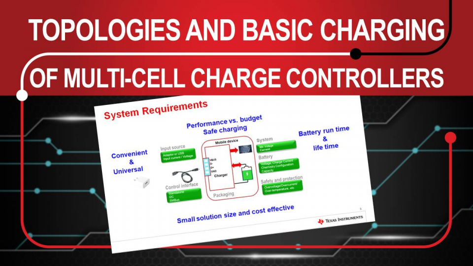 Multi-cell Charge Controller Training, Charger Topologoes