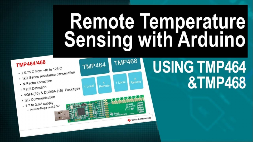 Remote Temperature Sensing with TMP464/468 and Arduino