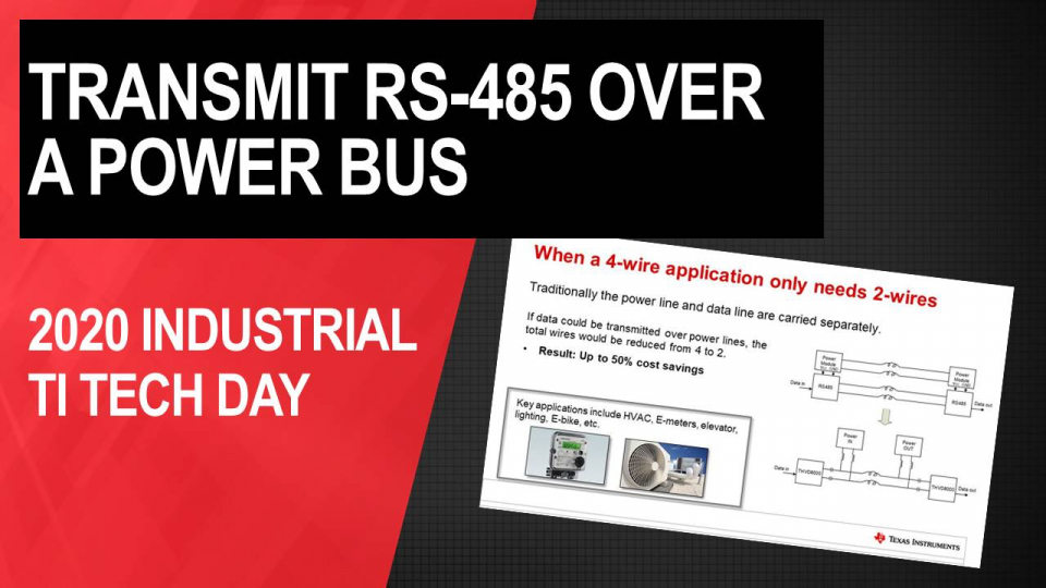 Say goodbye to 4-wire cables. Learn how to transmit your RS-485 communication over a power bus, eliminating wires and optimizing system cost