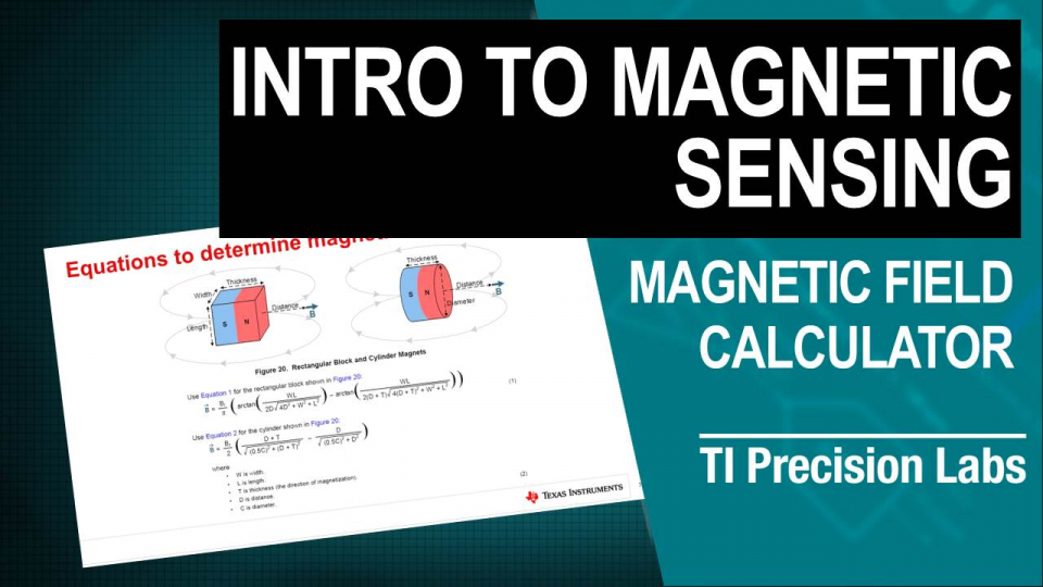 TI Precision Labs – Magnetic Sensors: Magnetic Field Calculator