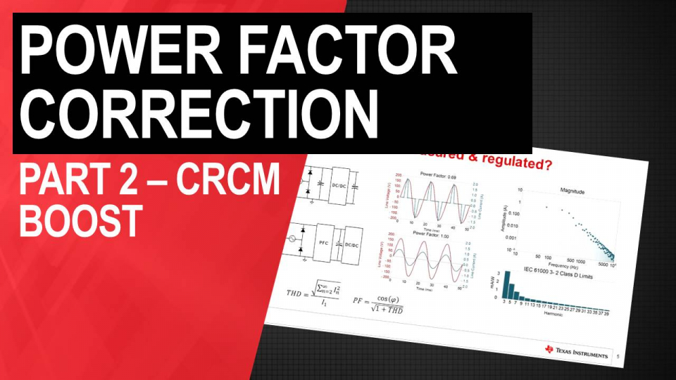 PFC Circuit Basics; Part 2 – The CrCM Boost Converter