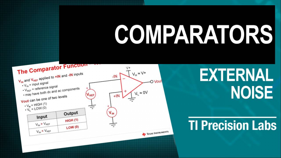 TI Precision Labs - Op Amps: Comparator Applications 2