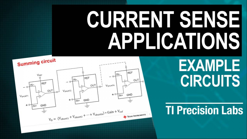 TI Precision Labs - Current Sense Amps: Example Circuits