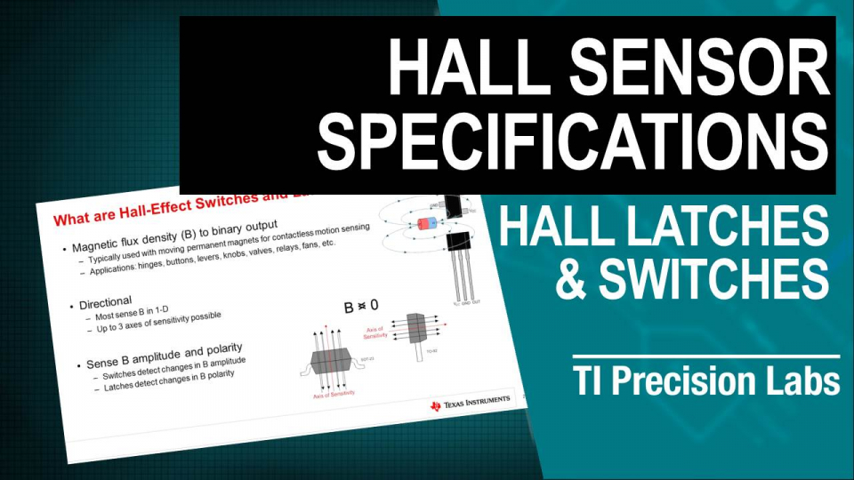 TI Precision Labs – Magnetic Sensors: Latches & Switches – Operating & Release Point