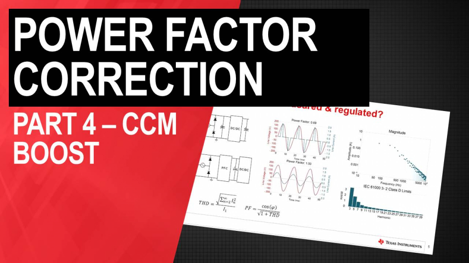 PFC Circuit Basics; Part 4 – The CCM Boost Converter