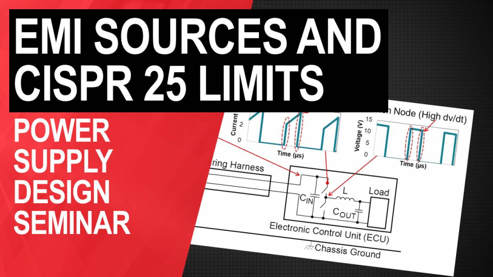 EMI Sources and CISPR 25 Limits