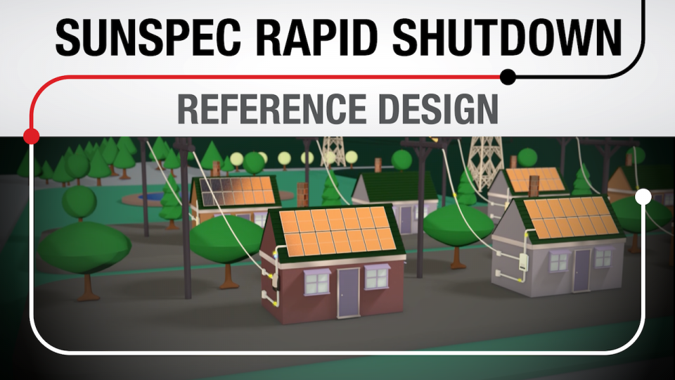SunSpec Rapid Shutdown Reference Design