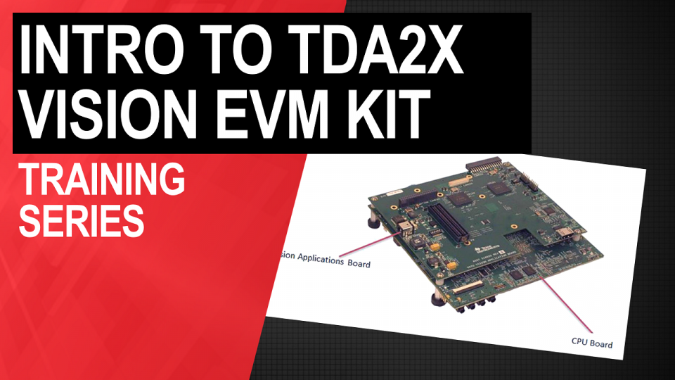 Introduction to TDA2x evaluation module
