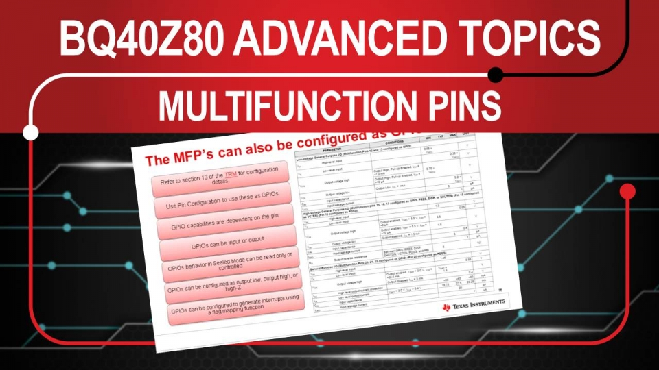 Advanced Topics on the BQ40z80 - Multi-Function Pin Configuration