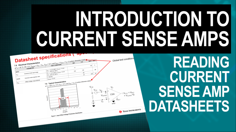 Thumbnail - Reading Current Sense Amplifier Datasheets