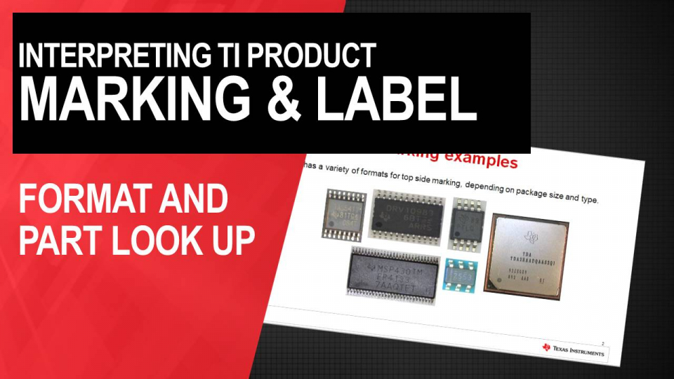 Troubleshooting Tips: TI Product Markings and Lebels
