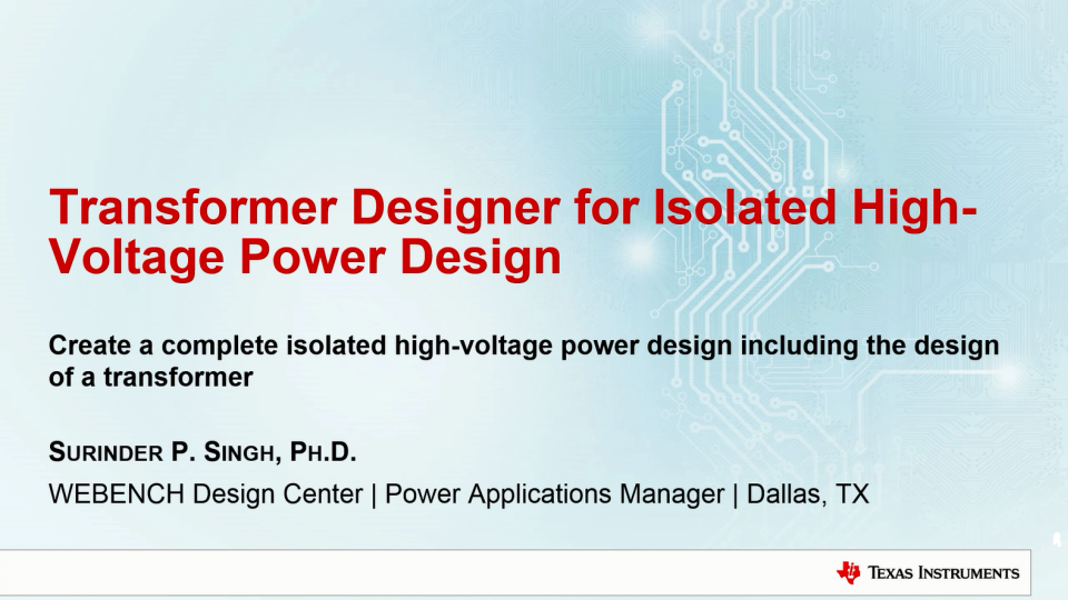 Transformer Designer for Isolated High-Voltage Power Design