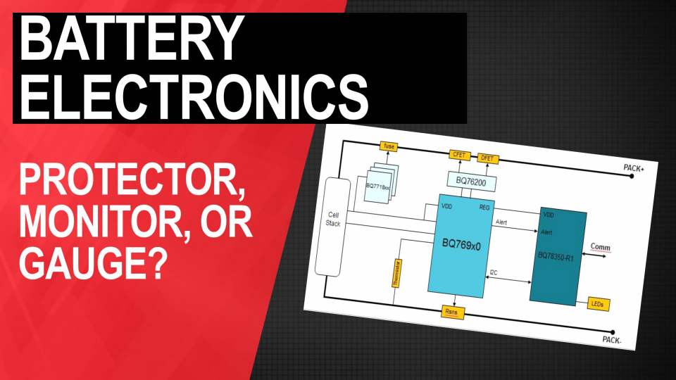 Battery Electronics: Protector, Monitor, or Gauge?