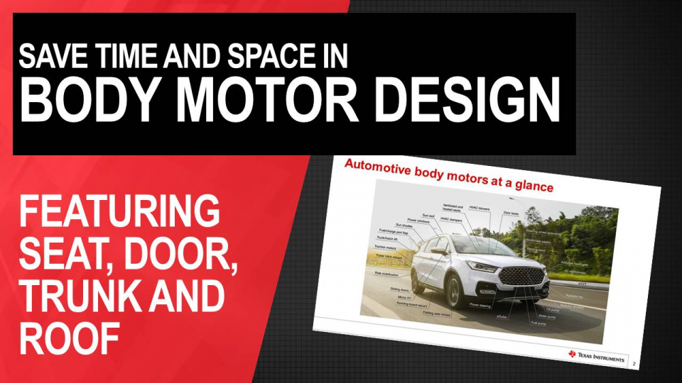 5 analog features to save time and space in your body motors design