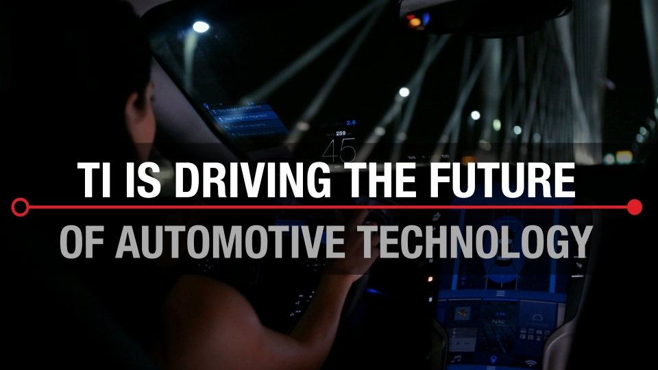 TI is driving the future of automotive technology