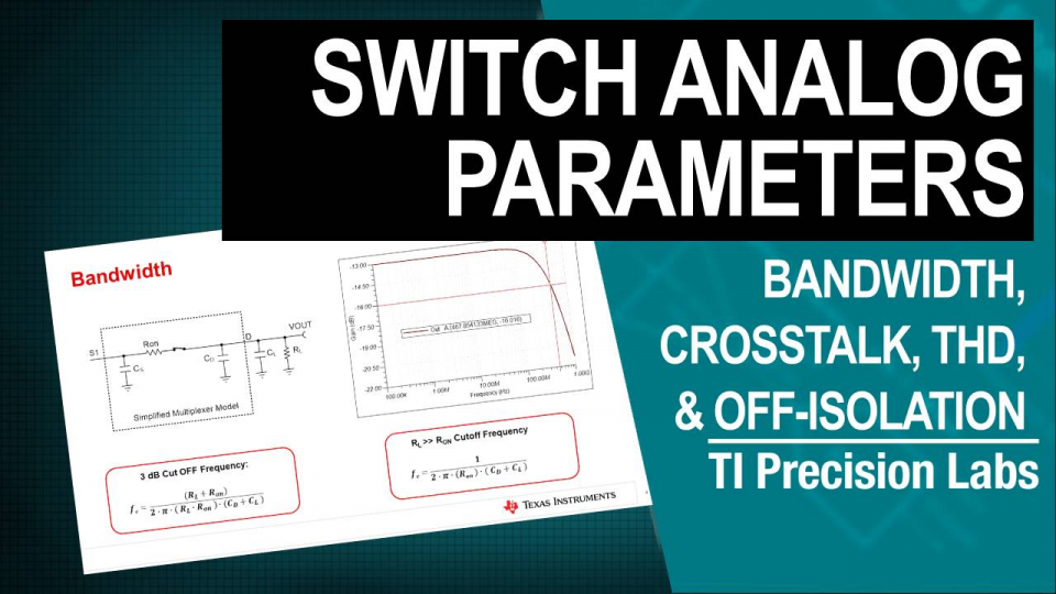 bandwidth crosstalk THD+noise - switches